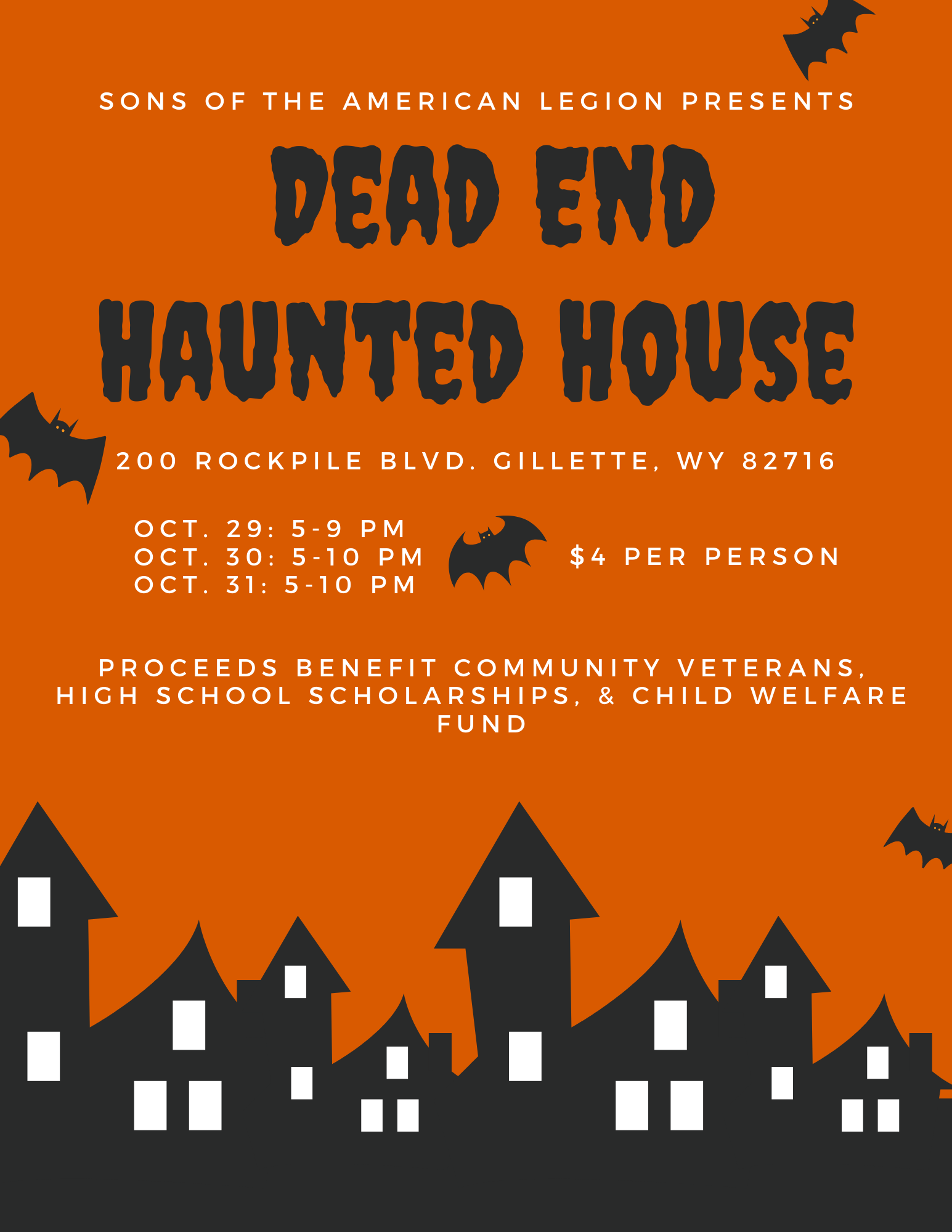 Sons of the American Legion presents the 11th Annual Dead End Haunted House, October 29-31.