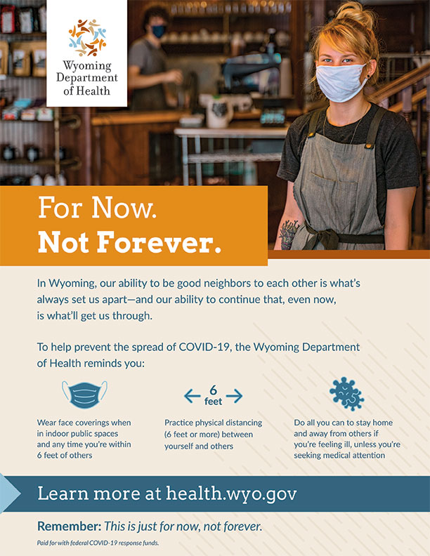 For Now. Not Forever. Wyoming Department of Health Coronavirus Materials. (Public Domain)