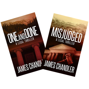 """""""One and Done"""" and """"Misjudged"""" are both books written by James Chandler."""