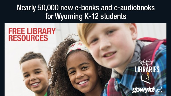 Wyoming Libraries provides free e-books to students across Wyoming. (Photo: Courtesy of Wyoming State Library)