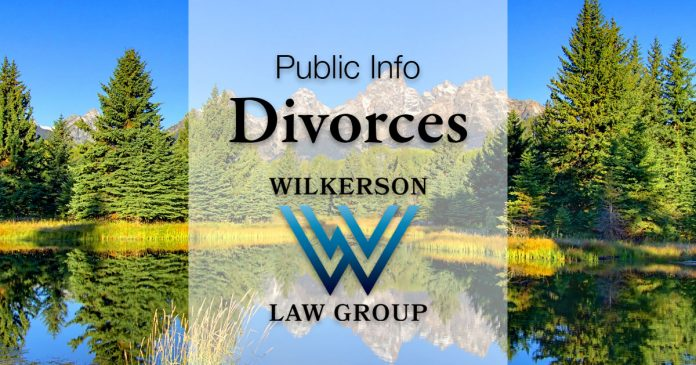 Public Info: Divorces brought to you with the support of Wilkerson Law Group