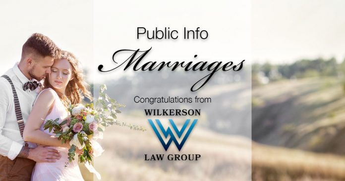 Public Info: Marriages | Congratulations to our new couples from Wilkerson Law Group